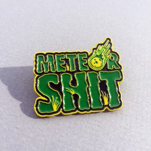 Meteor-Shit-Enamel-Pin