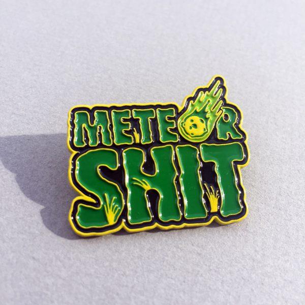 Meteor-Shit-Enamel-Pin